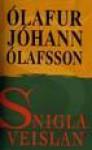 Sniglaveislan - Ólafur Jóhann Ólafsson