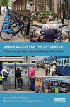 Urban Access for the 21st Century: Finance and Governance Models for Transport Infrastructure - Elliott D. Sclar, Måns Lönnroth, Christian Wolmar