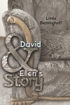 David and Ellen's Story - Linda Benninghoff