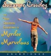 Very Ordered Existence of Merilee Marvelous, The Unabrid - Suzanne Crowley, Lily Rabe