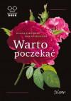 Warto poczekać - Maria Fabisińska, Liliana Fabisińska