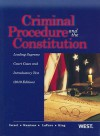 Criminal Procedure and the Constitution, Leading Supreme Court Cases and Introductory Text, 2009 Ed. - Jerold H. Israel, Yale Kamisar, Wayne R. Lafave, Nancy J. King