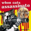 When Cats Assassinate - David Watts, Andrew Davies