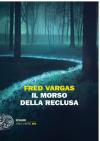 Il morso della reclusa - Fred Vargas