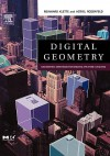 Digital Geometry: Geometric Methods for Digital Picture Analysis - Reinhard Klette, Azriel Rosenfeld