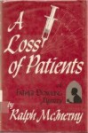 A Loss of Patients - Ralph McInerny