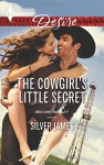 The Cowgirl's Little Secret (Red Dirt Royalty) - Silver James