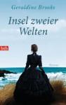 Insel zweier Welten: Roman (German Edition) - Geraldine Brooks, Judith Schwaab