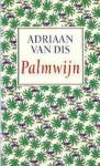 Palmwijn - Adriaan van Dis