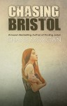 Chasing Bristol (The Finding Trilogy Book 2) - Shane Morgan