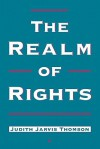 The Realm of Rights - Judith Jarvis Thomson