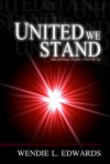 Millennial Glory Volume VII - United We Stand - Wendie L. Edwards
