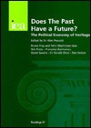 Does the Past Have a Future?: The Political Economy of Heritage - Alan Peacock