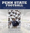 Penn State Football: The Complete Illustrated History - Ken Rappoport, Barry Wilner