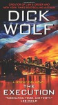 By Dick Wolf The Execution: A Jeremy Fisk Novel (Jeremy Fisk Novels) (Reprint) - Dick Wolf