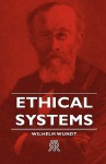 Ethical Systems - Wilhelm Wundt