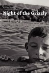 Night of the Grizzly: Poems by Michael Burns - Michael Burns, Marcus Cafag a.