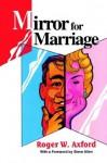 Mirror for Marriage - Roger W. Axford, Steve Allen