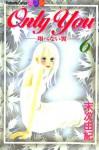 Only You, Tobenai Tsubasa 06 - Yuki Suetsugu