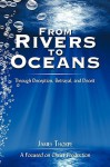 From Rivers to Oceans: Through Deception, Betrayal, and Deceit - James Thorpe