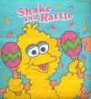Shake & Rattle: (Cloth book with rattle) - Carol Nicklaus, Carol Nichlaus