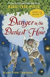 Magic Tree House Super Edition #1: Danger in the Darkest Hour (A Stepping Stone Book(TM)) - Mary Pope Osborne, Sal Murdocca