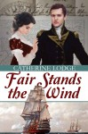 Fair Stands the Wind - Catherine Lodge, Sarah Pesce, Zorylee Diaz-Lupitou
