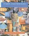 Parts and Wholes: Fragmentation in Prehistoric Context - John Chapman, Bisserka Gaydarska, Ana Raduntcheva