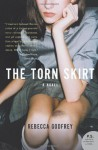 The Torn Skirt - Rebecca Godfrey