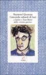 Centomila miliardi di baci a Janine e Jean-Marie dalla strana guerra - Raymond Queneau, Maria Sebregondi