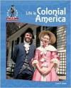 Life in Colonial America - Linda R. Wade