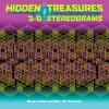 Hidden Treasures: 3-D Stereograms - Gene Levine, Gary W. Priester