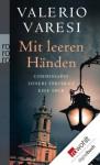 Mit leeren Händen: Commissario Soneri verfolgt eine Spur (German Edition) - Valerio Varesi, Karin Rother