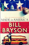 Made In America - Bill Bryson