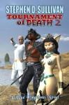 Tournament of Death 2 - The Deluvian Temple - Stephen D. Sullivan