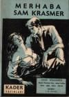 Merhaba Sam Krasmer - F.M. İkinci, Kemal Tahir