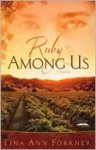 Ruby Among Us: A Novel - Tina Forkner