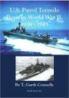 U.S. Patrol Torpedo Boats in World War II, 1939-1945 - T. Garth Connelly