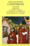 Le confessioni vol. III: Libri VII-IX - Augustine of Hippo, Manlio Simonetti, Goulven Madec, Luigi F. Pizzolato, Gioacchino Chiarini