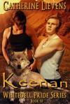 Keenan (Whitedell Pride #10) - Catherine Lievens