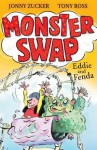 Eddie and Fenda (Monster Swap) - Jonny Zucker