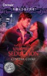 The Vampire's Seduction: The Vampire's SeductionHis Magic Touch - Cynthia Cooke