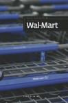 The Story of Wal-Mart - Sara Gilbert