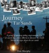 Journey to the Tar Sands - Tim Murphy