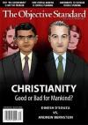 The Objective Standard: Spring 2013, Vol. 8, No. 1 - Richard Salsman, Eric Daniels, Ari Armstrong, Daniel Wahl
