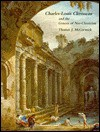 Charles-Louis Clerisseau and the Genesis of Neoclassicism - Thomas J. McCormick