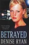 Betrayed - Denise Ryan