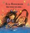 Una trenza tan larga... - Elsa Bornemann