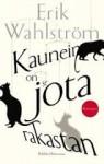 Kaunein on se jota rakastaa - Erik Wahlström, Jaana Nikula