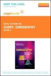 Sonography - Pageburst E-Book on Vitalsource (Retail Access Card): Introduction to Normal Structure and Function - Reva Arnez Curry, Betty Bates Tempkin
